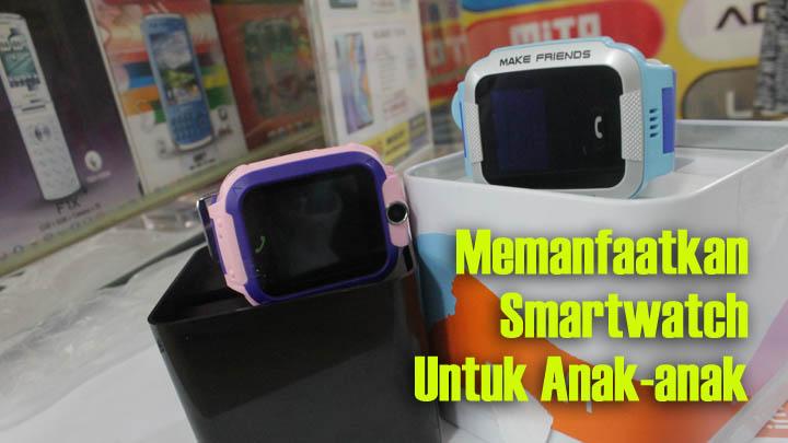 Koropak.co.id - Alasan Mengapa Anak Diperbolehkan Menggunakan Smartwatch Kekinian (2)