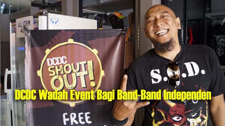 Koropak.co.id - DCDC ShoutOut Day, Wadah Kreativitas Para Musisi Lokal Berbagai Genre