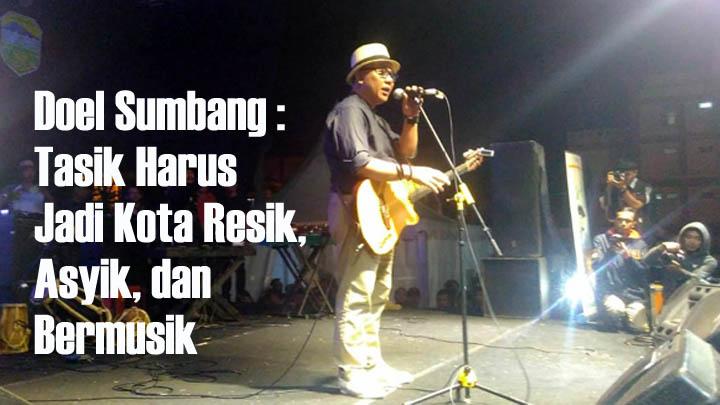 Koropak.co.id - Di Hari Jadi ke-387 Kabupaten Tasikmalaya, Doel Sumbang Harapkan Tasik Bermusik (1)