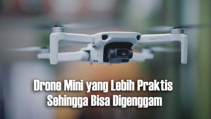 Koropak.co.id - DJI Luncurkan Mavic Mini, Drone Terkecil Dan Teringan (2)