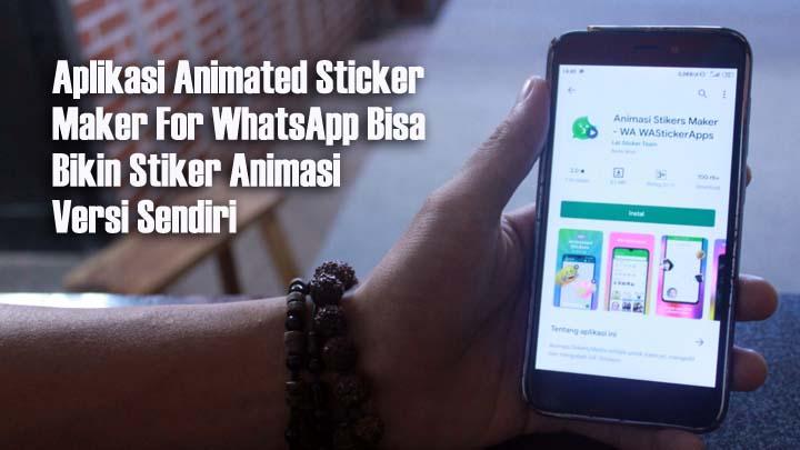 Koropak.co.id - Ini Dia! Cara Download Stiker Animasi Bagi Pengguna WhatsApp