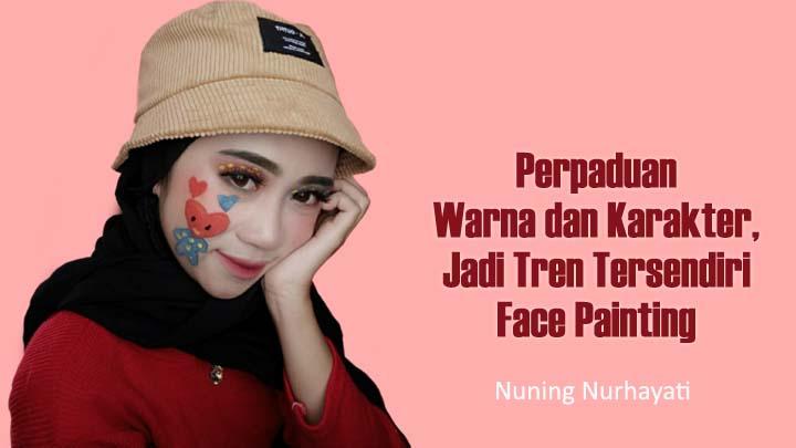 Koropak.co.id - Inspirasi Face Painting, Keren dan Unik Bisa Dicoba Untuk Pemula