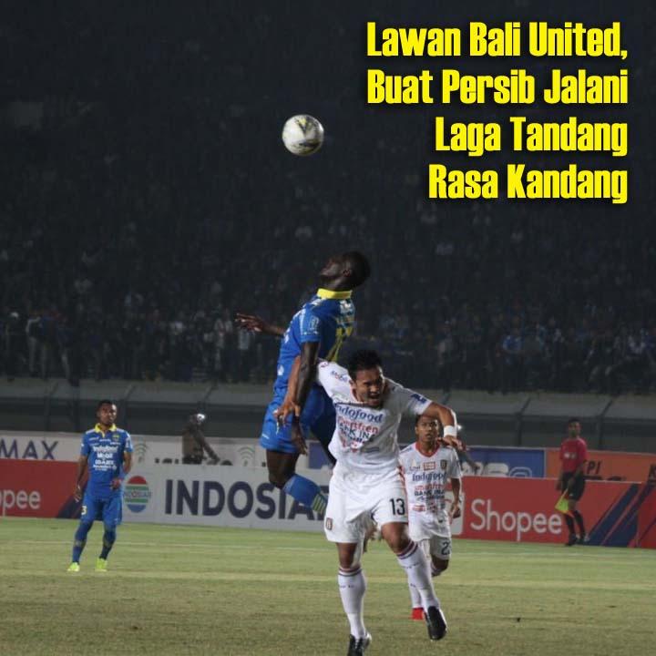 Koropak.co.id - Lawan Bali United, Buat Persib Jalani Laga Tandang Rasa Kandang (1)