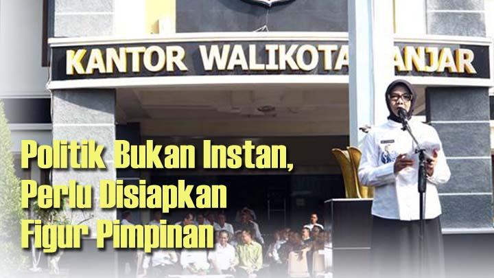 Koropak.co.id - Mantan Walikota Banjar Tegaskan Politik Dinasti Tidak Selamanya Negatif (2)