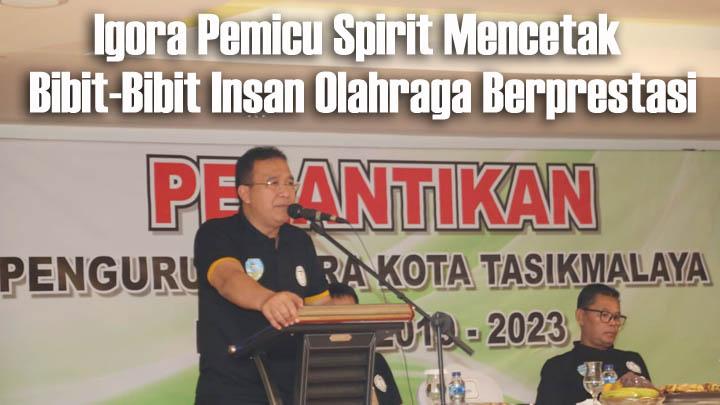 Koropak.co.id - Pacu Prestasi Olahraga, Igora Kota Tasikmalaya Dikukuhkan (3)