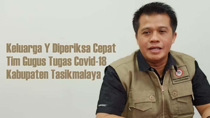 Koropak.co.id - Pasien Positif Covid-19 di Kabupaten Tasikmalaya, Tak Tulari