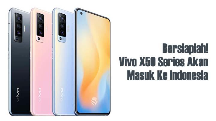 Koropak.co.id - Smartphone Vivo X50 Series Miliki Teknologi Gimbal Stabilization