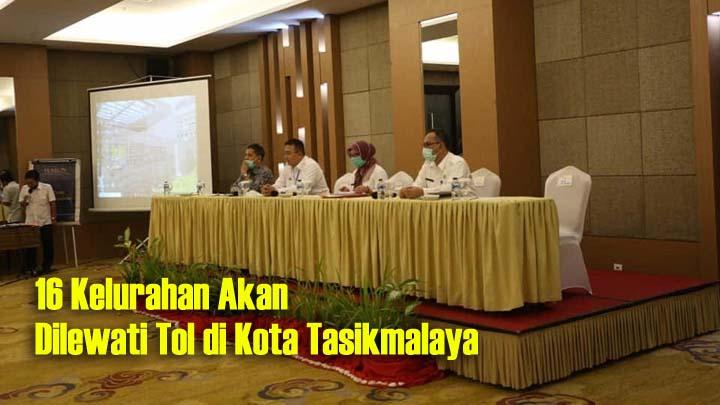Koropak.co.id - Walikota Tasikmalaya Minta 16 Lurah Inventarisasi Lahan yang Terkena Tol Cigatas (2)