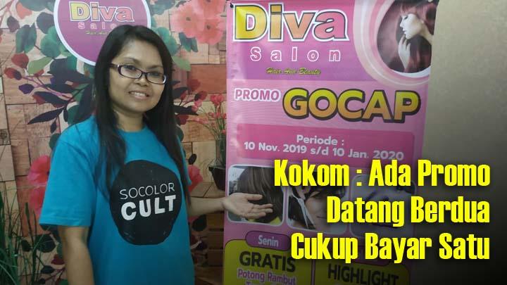 Koropak.co.id - Wow, Di Pengujung Tahun 2019 Diva Salon Berikan Promo Gocap (2)