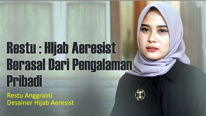 Koropak.co.id - Wow! Ternyata Hijab Anti Air Berasal Dari Indonesia