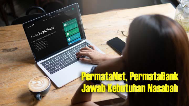 PermataNet, Jadi Solusi Transaksi Digital di Masa New Normal (2)