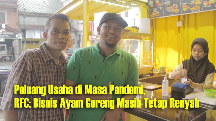 Rony's Fried Chicken Tasikmalaya, Siasati Pandemi Dengan Menu Terjangkau