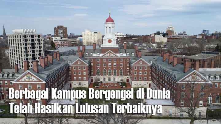Ingin Kuliah di Luar Negeri, Ini Rekomendasi Universitas Terbaik di Dunia
