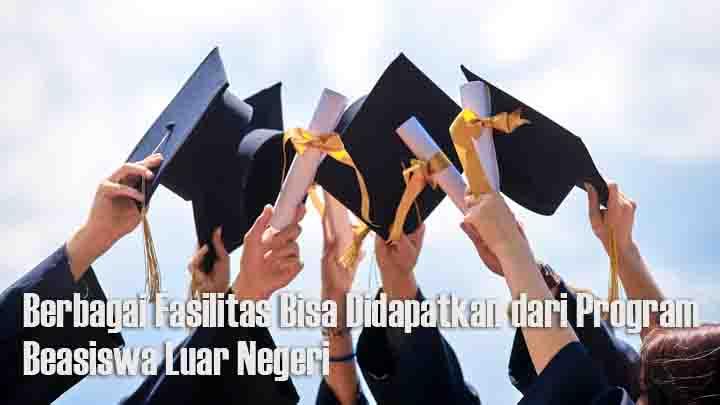 Program Beasiswa Luar Negeri Bagi Calon Mahasiswa Indonesia